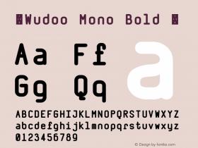 ☞Wudoo Mono Bold