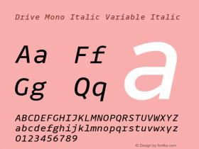 Drive Mono Italic Variable