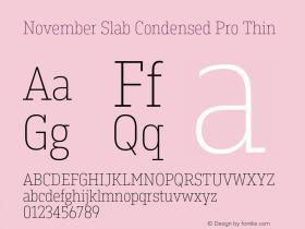 November Slab Condensed Pro