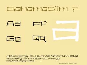 BahamaSlim