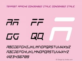 Tempest Apache Condensed Italic