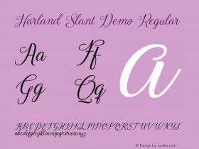 Harland Slant Demo