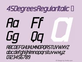 45DegreesRegularItalic
