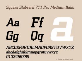 Square Slabserif 711 Pro