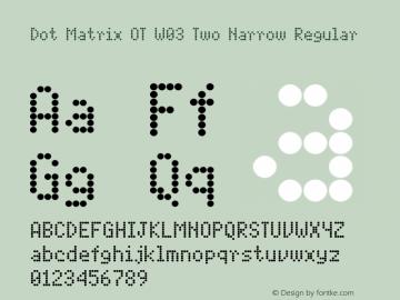 Dot Matrix OT W03 Two Narrow