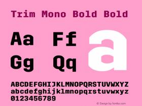 Trim Mono Bold