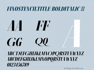 FinoStencilTitle-BoldItalic