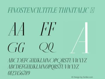 FinoStencilTitle-ThinItalic