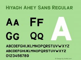 Hiyagh Ahey Sans