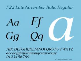 P22 Late November Italic