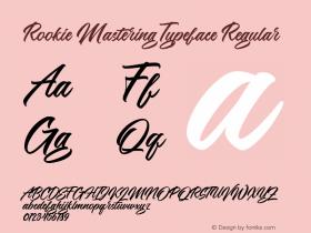 Rookie Mastering Typeface