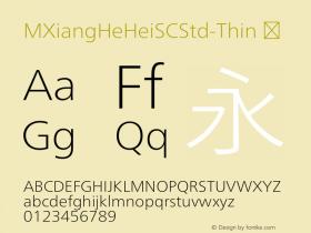 MXiangHeHeiSCStd-Thin