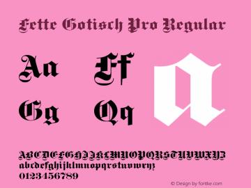 Fette Gotisch Pro