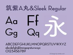 筑紫A丸&Sleek