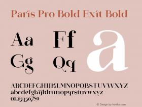 Paris Pro Bold Exit