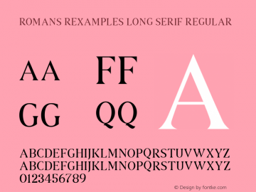 ROMANS REXAMPLES LONG SERIF