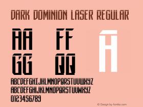 Dark Dominion Laser