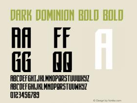 Dark Dominion Bold