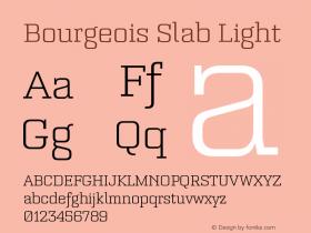 Bourgeois Slab