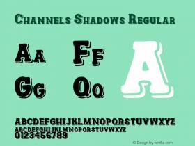 Channels Shadows