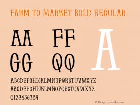 Farm to Market Bold