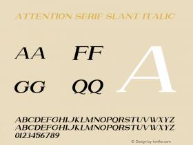 Attention Serif Slant