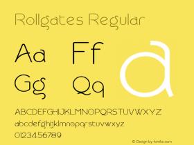 Rollgates