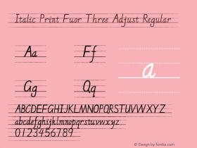 Italic Print Fuor Three Adjust