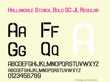 Hallandale Stencil Bold SC JL