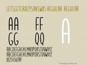 LetsgetcrazysansW05-Regular
