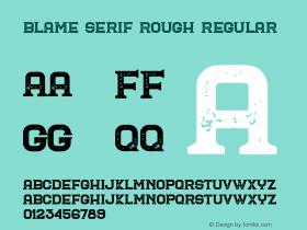 Blame Serif Rough