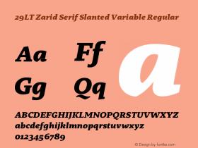 29LT Zarid Serif Slanted Variable