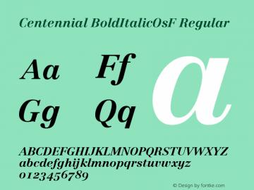 Centennial BoldItalicOsF