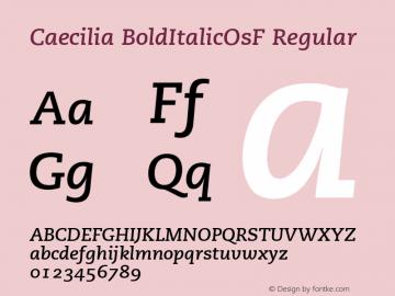 Caecilia BoldItalicOsF