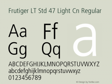 Frutiger LT Std 47 Light Cn