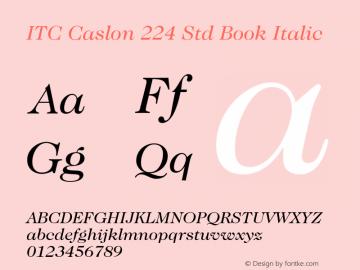 ITC Caslon 224 Std Book