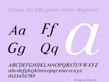 Felina SerifRegular Italic