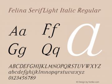 Felina SerifLight Italic