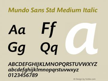 Mundo Sans Std Medium