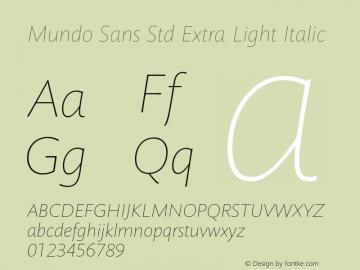 Mundo Sans Std Extra Light