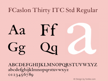 FCaslon Thirty ITC Std
