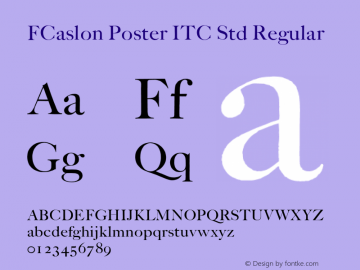 FCaslon Poster ITC Std