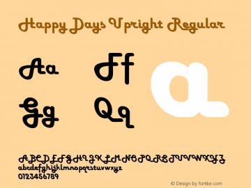 Happy Days Upright