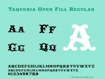 Taqueria Open Fill
