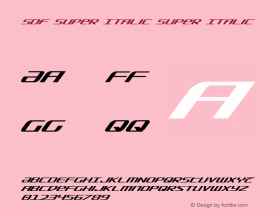 SDF Super Italic