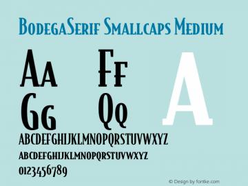BodegaSerif Smallcaps