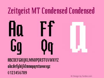 Zeitgeist MT Condensed