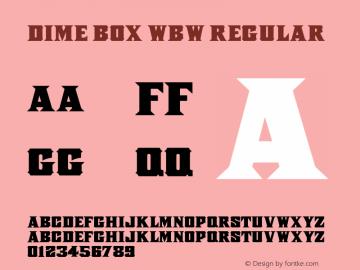 Dime Box WBW