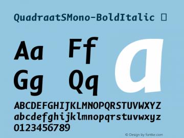 QuadraatSMono-BoldItalic