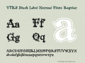VTKS Black Label Normal Filete
